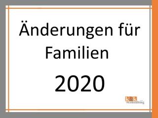 Neuerungen in 2020 für Familien